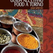 """""""Guida all'ethno food a Torino"""" con il patrocinio di Confesercenti"""
