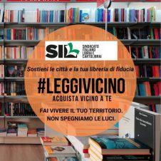 #leggivicino, Sil-Confesercenti dà il via alla campagna di sensibilizzazione a sostegno delle librerie dei territori. Esponila nella tua vetrina e inseriscila nei tuoi canali social